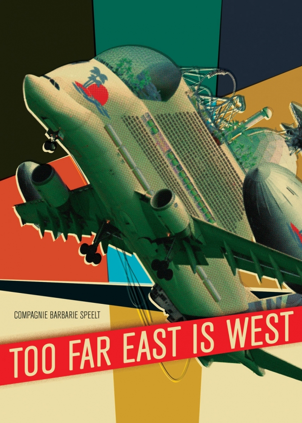 Poster Too Far East is West